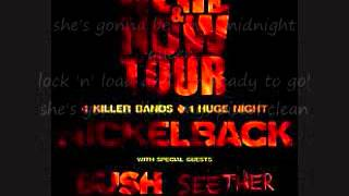 midnight queen-Nickelback Here and Now (LYRICS)
