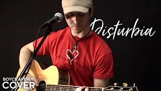 Rihanna - Disturbia (Boyce Avenue acoustic cover) on Apple & Spotify