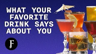 What Your Favorite Drink Says About You
