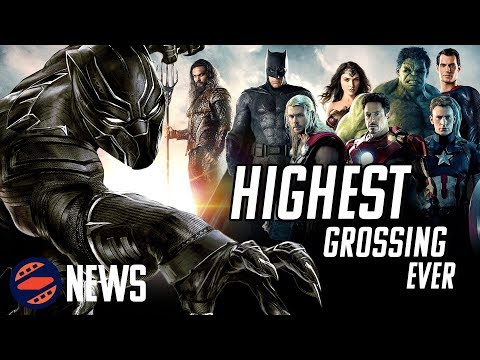 Black Panther Becomes #1 Comic Book Movie Of All Time - Charting with Dan!