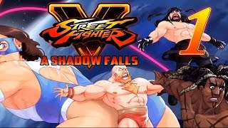 Super Best Friends Play Street Fighter V: A Shadow Falls (Part 1)
