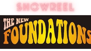 The New Foundation Showreel