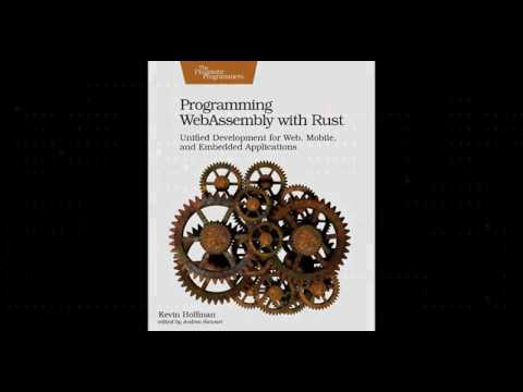 Programming WebAssembly with Rust: Unified Development for Web