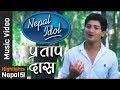 Nepal Idol Pratap Das Timro Maya New Nepali Modern Song 2017 Ft Saroj Sunisha