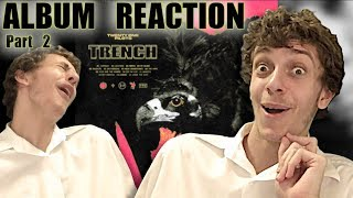 First Reaction to Twenty-One Pilots - Trench! (+ Review) *PART 2*