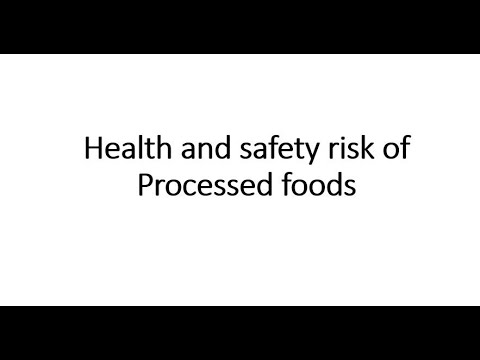 Safety issues of Processed foods