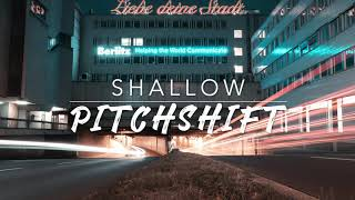 8D Shallow — Lady Gaga & Bradley Cooper   PitchShift