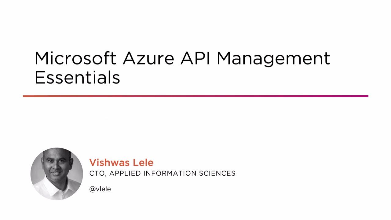 Microsoft Azure API Management Essentials | Pluralsight