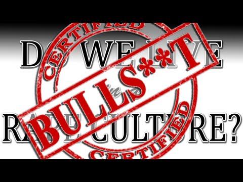 Do We Live In A Rape Culture? Pt2 Bullshit Edition