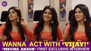 Wanna Act with Vijay Sethupathi | Megha Akash Exclusive Interview | Petta Special