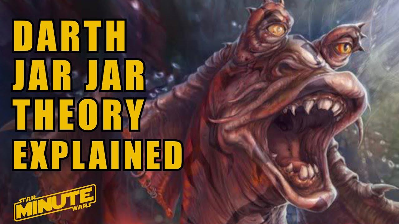 Darth Jar Jar Theory Explained - Star Wars Explained