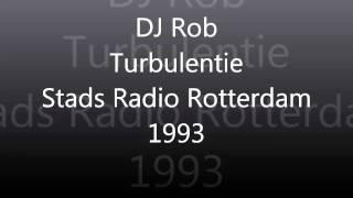 DJ Rob Live @ Turbulentie 1993