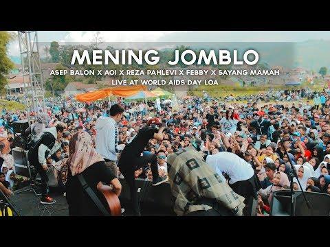 Asep Balon X Aoi X Reza Pahlevi X Febby X Sayang Mamah - Mening Jomblo (Live At WORLD AIDS DAYS LOA)