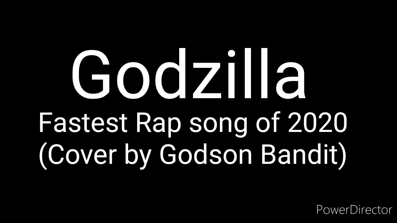 GODZILLA ---- Fastest Rap Song of 2020 (Cover by Godson Bandit) ---- Thank you Eminem for this song