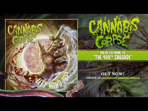 Cannabis Corpse - The 420th Crusade