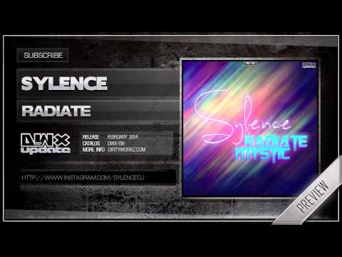 Sylence - Radiate (Official HQ Preview)