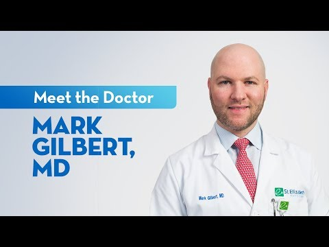 Meet Dr. Mark Gilbert — Cardiologist At St. Elizabeth