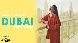 DUBAI, HERE WE ARE!