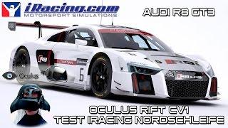 Oculus Rift CV1 - Test iRacing @ Nordschleife