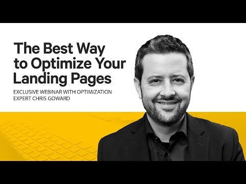 The Best Way to Optimize Your Landing Pages Webinar