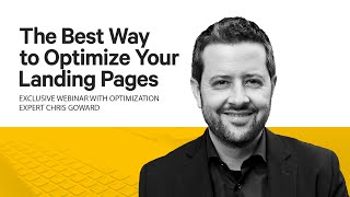 The Best Way to Optimize Your Landing Pages [Webinar]