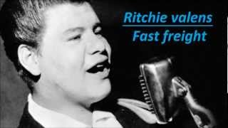 Ritchie valens - Fast freight HD