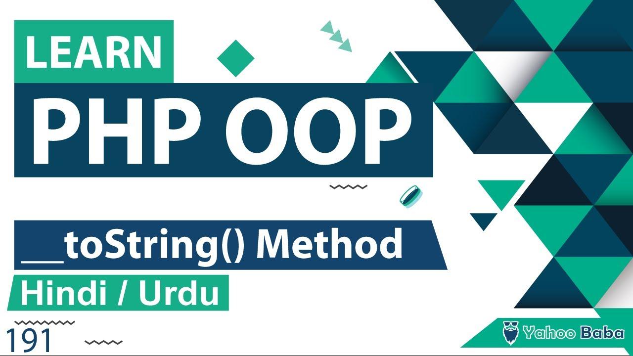 PHP OOP toString Method Tutorial in Hindi / Urdu