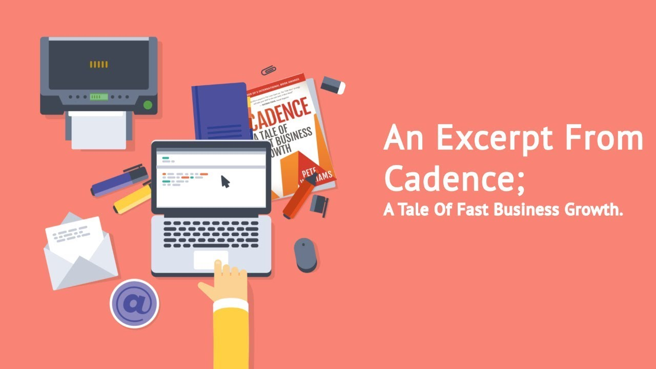 Cadence | A Tale of Fast Business Growth by Pete Williams