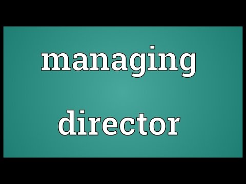 Managing director Meaning