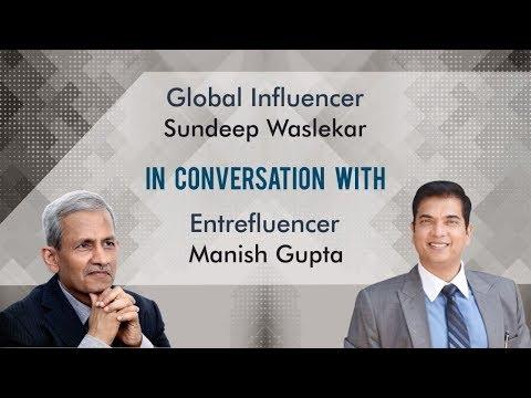 Global Influencer Sundeep Waslekar in conversation with Entrefluencer Manish Gupta | CEF Talks | QNA