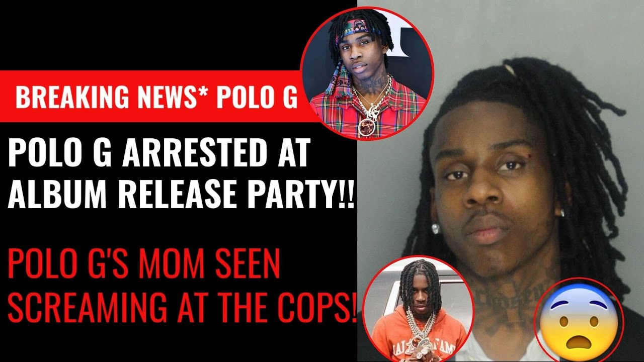 Rapper Polo G is arrested in Miami after album release party