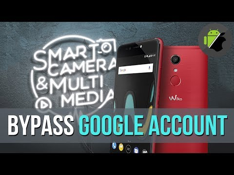 How to bypass Google account for Wiko U Pulse (Android 7.0) by Official firmware