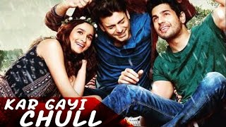 Ladki Beautiful  Kar Gayi Chull Full Song Kapoor & Sons Shiamakladki Beautiful Kar Gayi Chull Lyrics