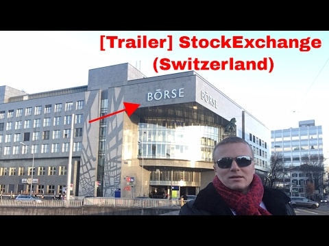 [Trailer] Stock EXchange Switzerland