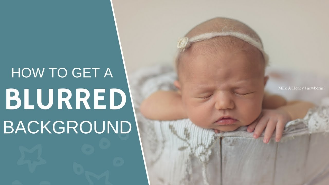 Camera settings for newborn photography to get that perfect blurred background