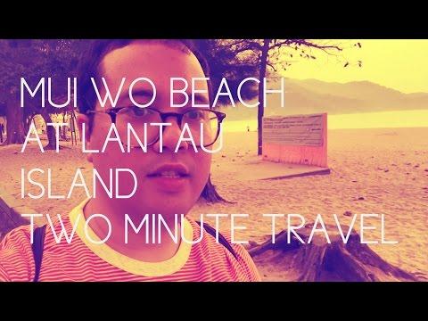 Mui Wo Beach at Lantau Island - Two Minute Travel
