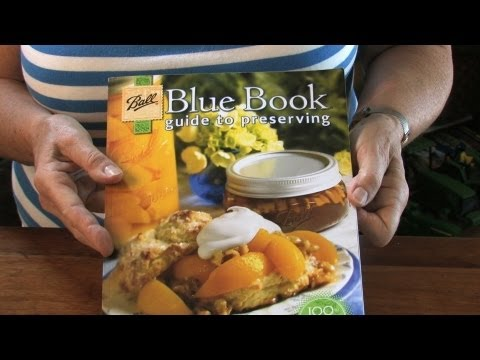 The Bluebook Guide To Preserving Fruits And Vegetables