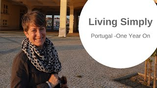 Moving from USA to Portugal - ONE YEAR ON