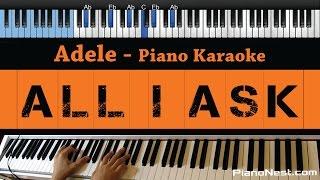 adele all i ask lower key piano karaoke sing along