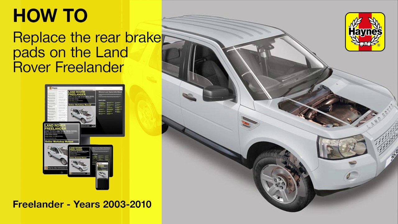 How to change the rear brake pads on a Land Rover Freelander (2006-2014)