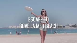 Summer Stays at Rove La Mer Beach in Dubai