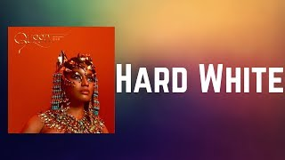 Nicki Minaj - Hard White (Lyrics)