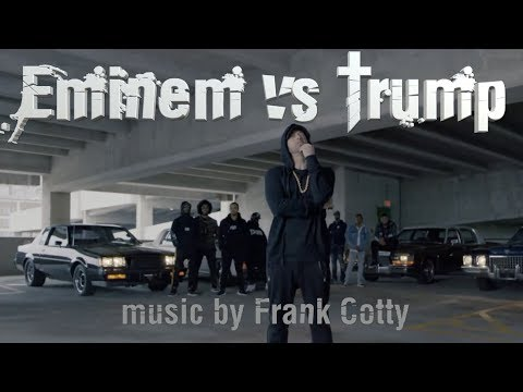 Eminem Rips Donald Trump (music rap remix) Frank Cotty