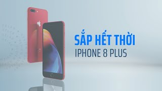 iPhone 8 Plus ĐÃ GIÀ, vậy mua máy nào TOÀN DIỆN HƠN?