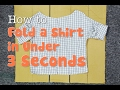How to Fold a Shirt in Under 3 Seconds