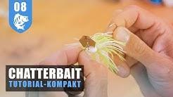 Chatterbait-Kompakt: Übersicht, Köderführung und Tipps