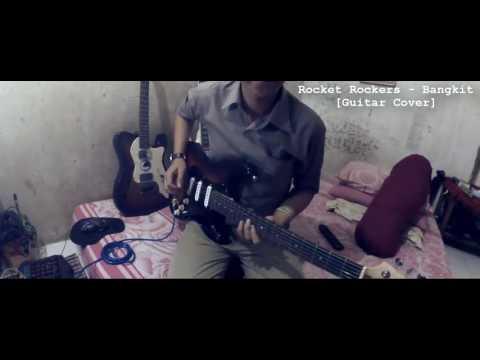 Rocket rockers - bangkit (guitar cover)