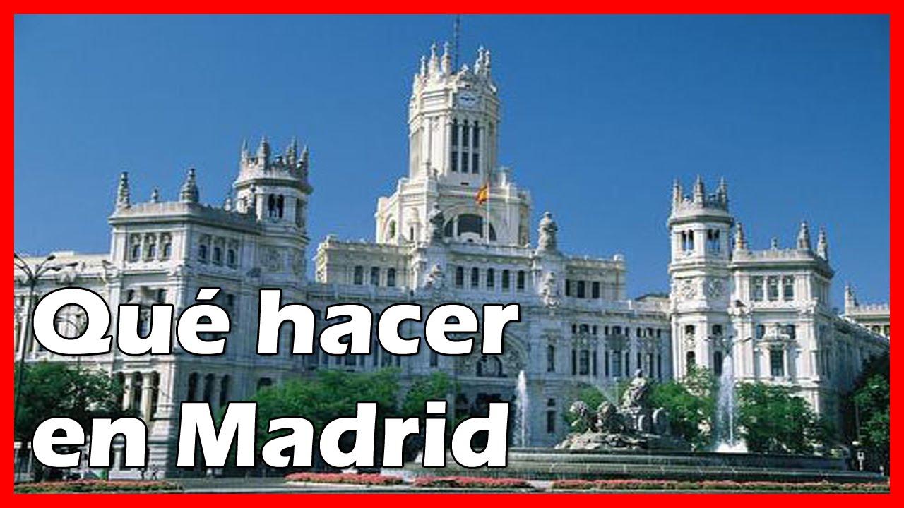 Qu Hacer En Madrid Qu Visitar Cosas Que Ver Youtube
