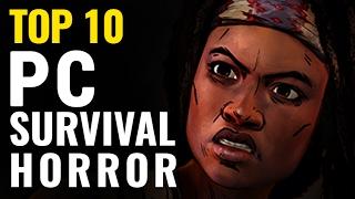 Top 10 Best Survival-Horror PC Games