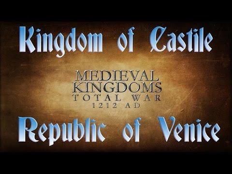 Medieval Kingdoms Total War- Kingdom of Castile vs Republic of Venice